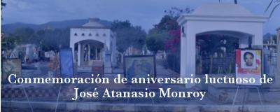 Banner: Aniversario luctuoso de José Atanasio Monroy