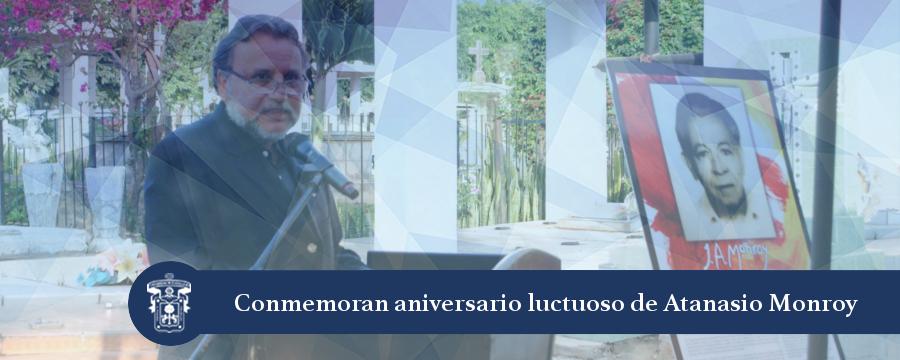Banner: Aniversario luctuoso Atanasio Monroy