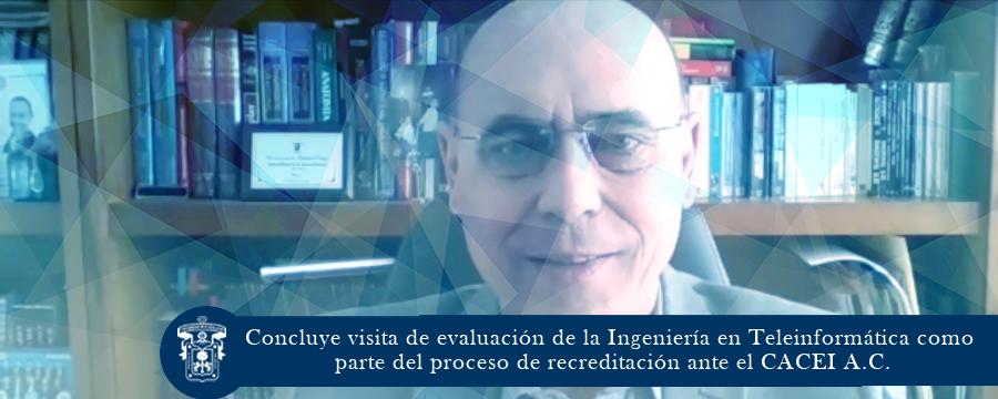 Concluye visita de evaluación de la Ingeniería en Teleinformática