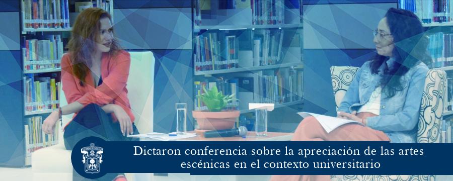 Dictaron conferencia sobre la apreciación de las artes escénicas en el contexto universitario