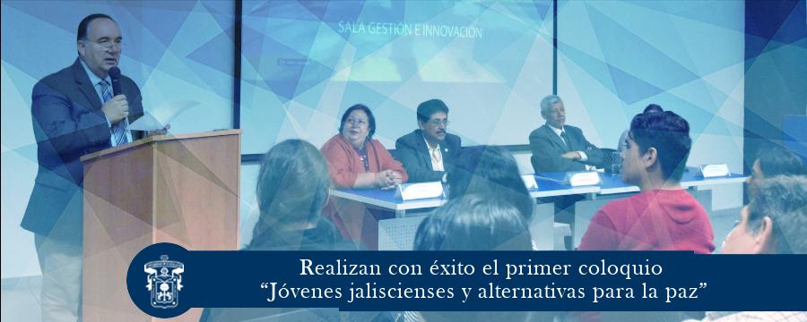 """Coloquio """"Jóvenes jaliscienses y alternativas para la paz"""""""