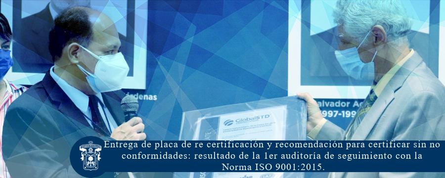 Entrega de placa de re certificación de la Norma ISO 9001:2015.