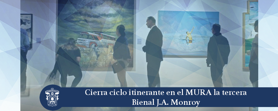Banner: Cierre ciclo itinerante de la 3era Bienal JA Monroy