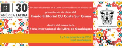 Nota: Presentaciones del fondo editorial CU Costa Sur en la FIL