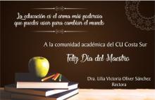 Rectora del CU Costa Sur felicita a los maestros en su día social