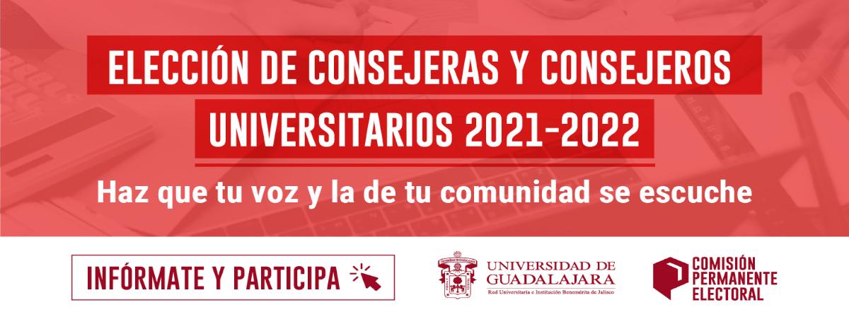 Elecion de Consejeras y Consejeros Universitarios 2021-2022